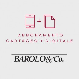 Barolo & Co. abbonamento cartaceo + digitale